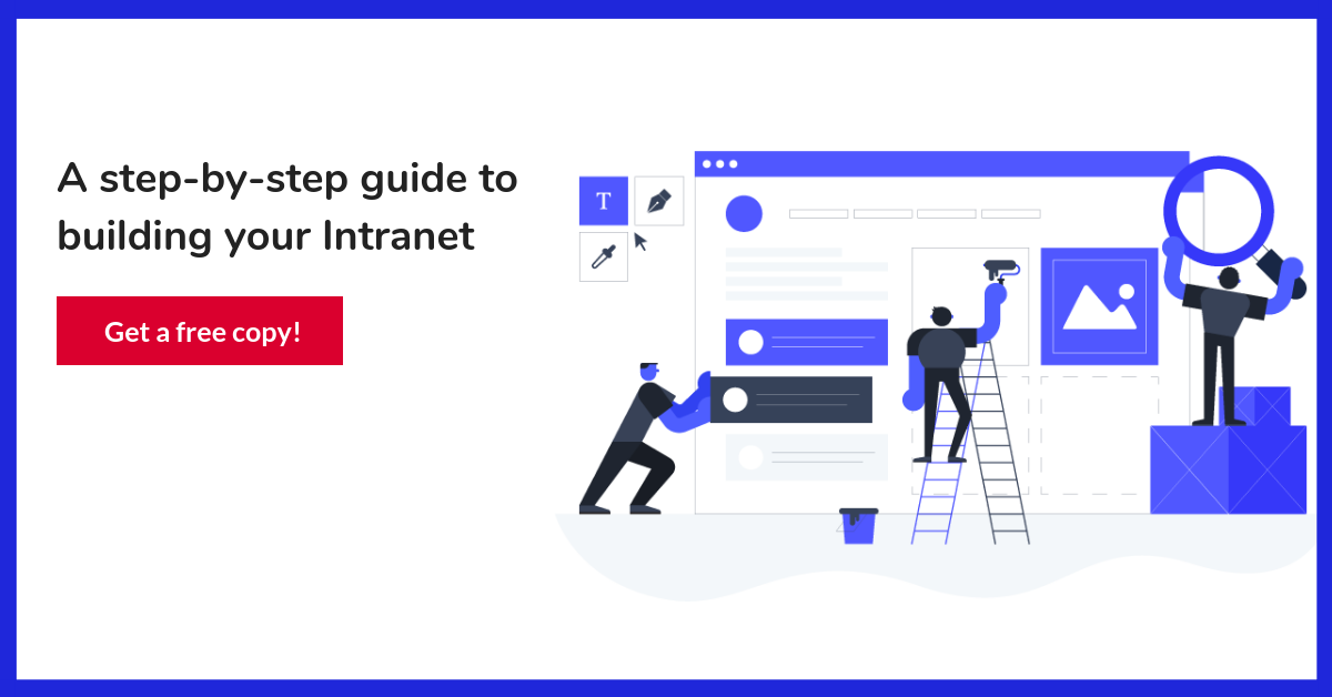 7 Real examples of Intranets – and what makes them a great tool for