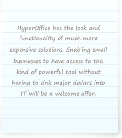 HyperOffice has the look of much more expesive solutions