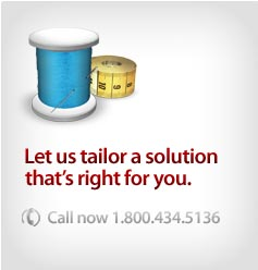 Let Us Tailor a Solutions That's right for you